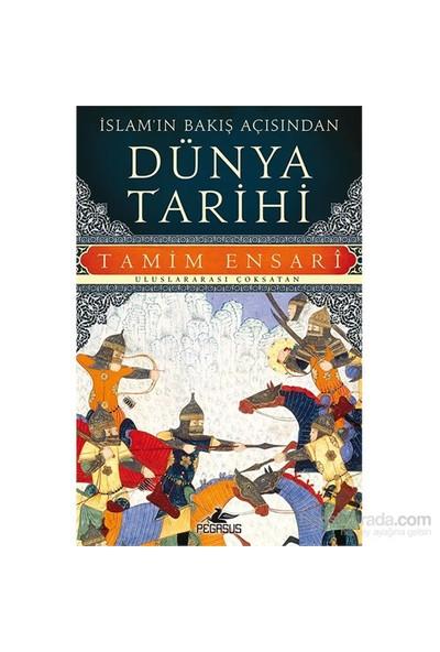 İslam'In Bakış Açısından Dünya Tarihi-Tamim Ensari