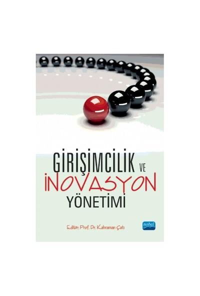 Girişimcilik Ve İnovasyon Yönetimi-Kolektif