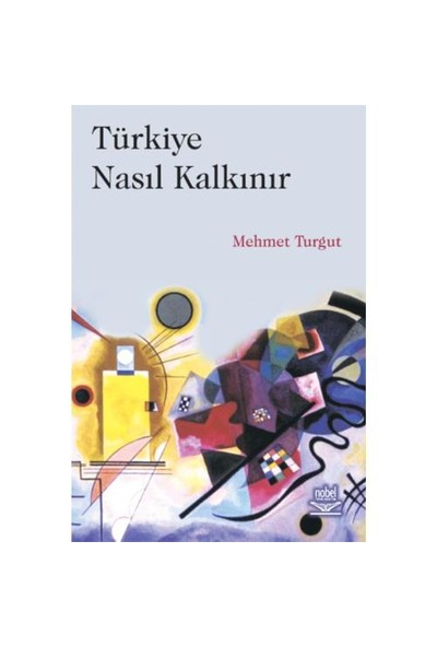 Türkiye Nasıl Kalkınır