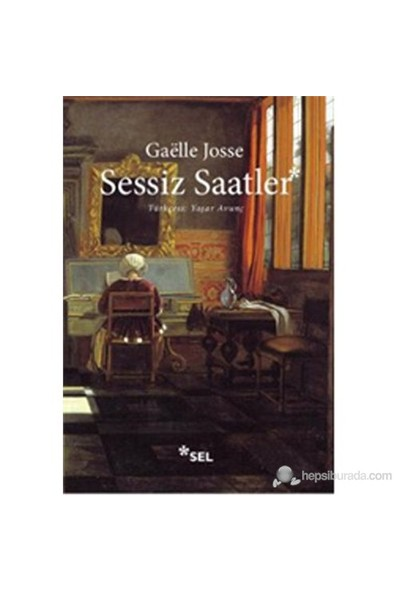 Sessiz Saatler (Les Heures Silencieuses)-Gaelle Josse
