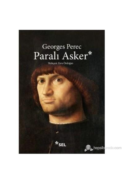 Paralı Asker-Georges Perec