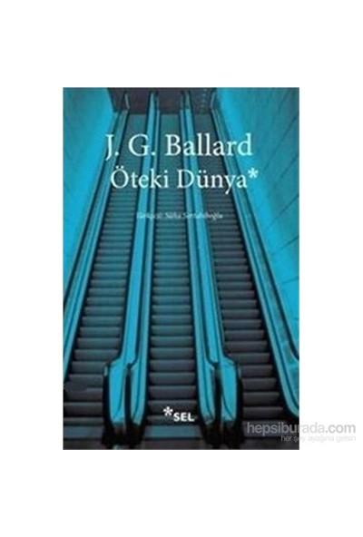Öteki Dünya-J. G. Ballard