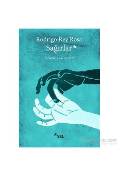 Sağırlar-Rodrigo Rey Rosa