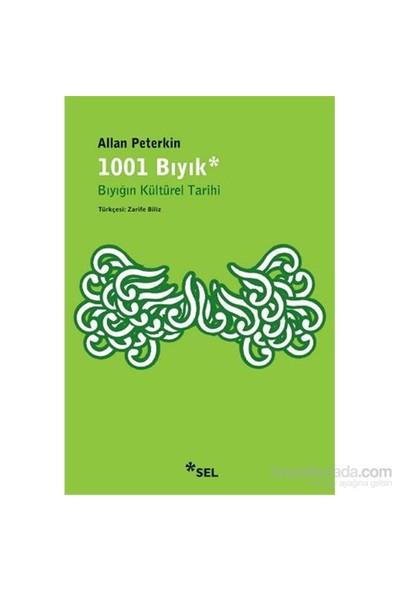 1001 Bıyık Bıyığın Kültürel Tarihi-Allan Peterkin
