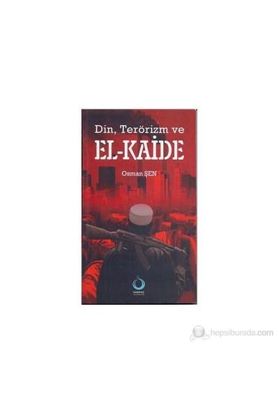 Din, Terörizm Ve El-Kaide-Osman Şen