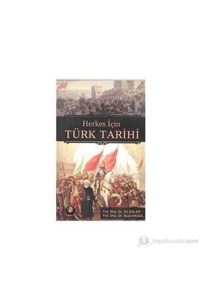 Herkes İçin Türk Tarihi-Ali Güler