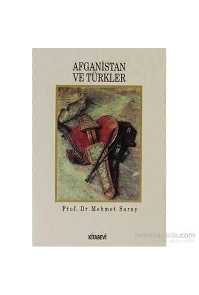 Afganistan Ve Türkler-Mehmet Saray