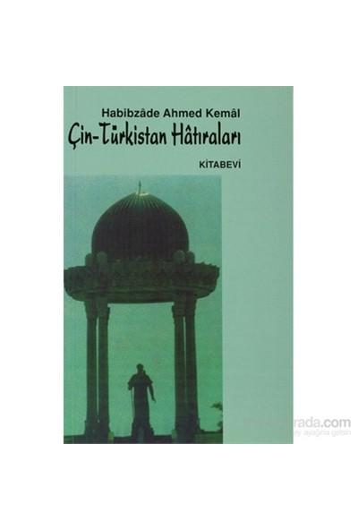 Çin - Türkistan Hatıraları-Ahmet Kemal İlkul