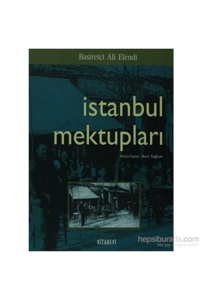 İstanbul Mektupları-Basiretçi Ali Efendi