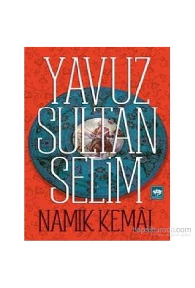 Yavuz Sultan Selim-Namık Kemal