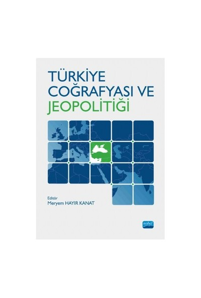 Türkiye Coğrafyası Ve Jeopolitiği-Kolektif