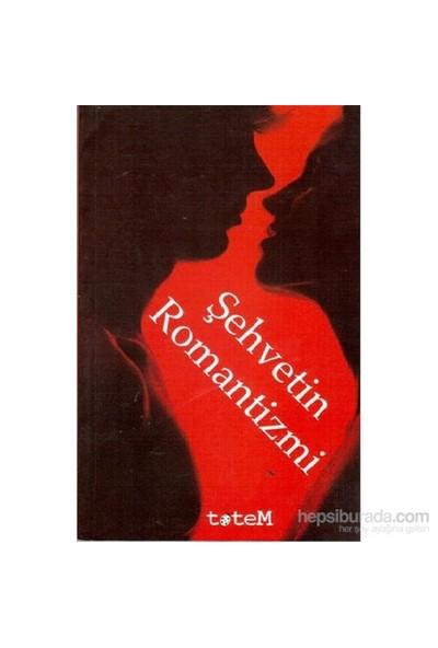 Şehvetin Romantizmi-Kolektif