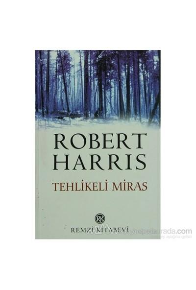 Tehlikeli Miras-Robert Harris