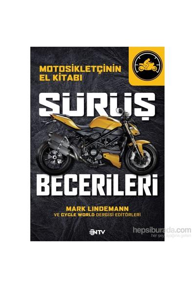 Motorsikletçinin El Kitabı Sürüş Becerileri-Mark Lindemann