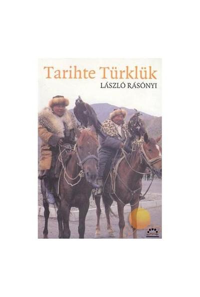 Tarihte Türklük-Laszlo Rasonyi