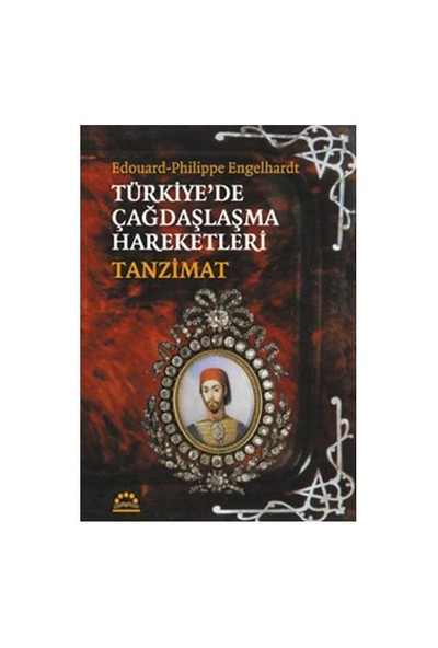 Türkiye'de Çağdaşlaşma Hareketleri Tanzimat