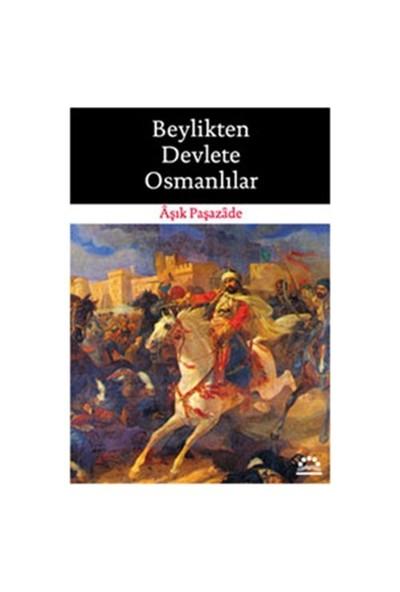 Beylikten Devlete Osmanlılar-Aşık Paşazade