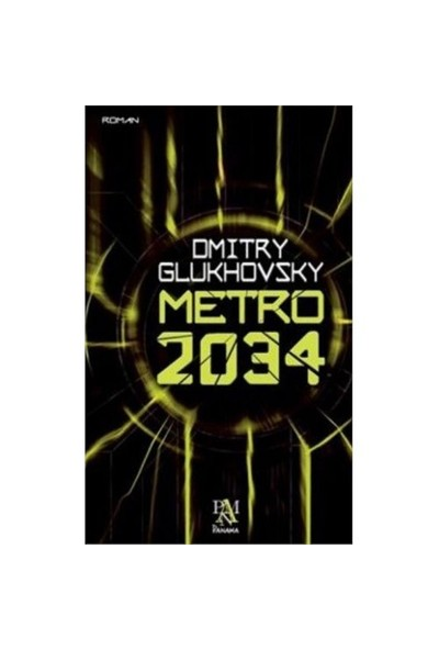 Metro 2034 - Dmitry Glukhovsky