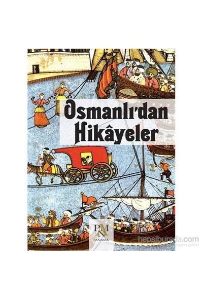 Osmanlı'Dan Hikâyeler-Kolektif