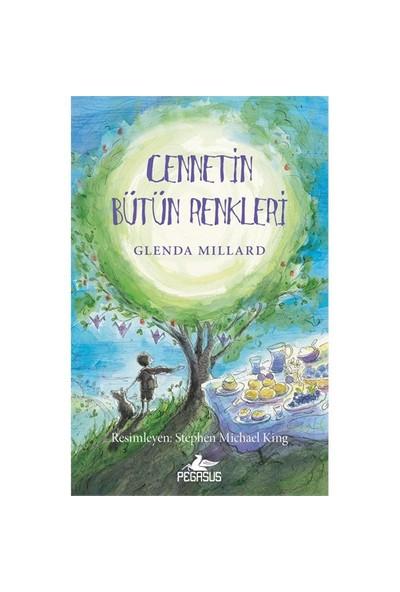 İpek Krallık 4: Cennetin Bütün Renkleri-Glenda Millard