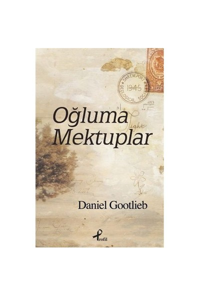 Oğluma Mektuplar-Daniel Gootlieb