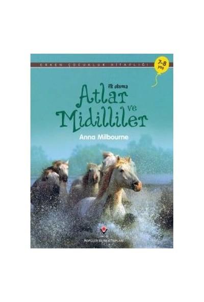Erken Çocukluk Kitaplığı-İlk Okuma Atlar ve Midilliler - Anna Milbourne