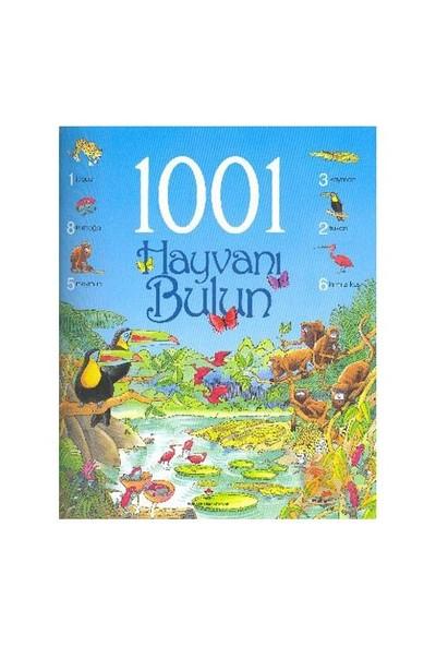 Erken Çocukluk Kitaplığı: 1001 Hayvanı Bulun - Ruth Brocklehurst