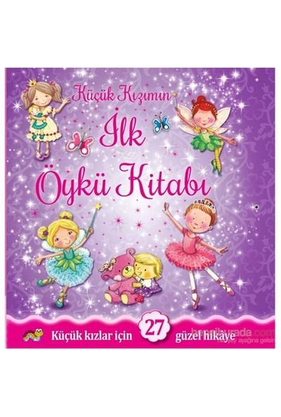 Küçük Kızımın İlk Öykü Kitabı-Kolektif
