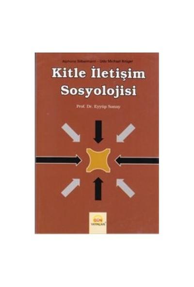 Kitle İletişim Sosyolojisi-Eyyüp Sanay