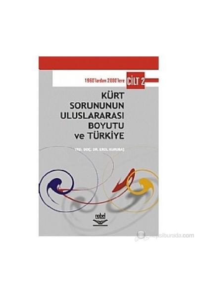 Kürt Sorununun Uluslararası Boyutu Ve Türkiye Cilt 2-Erol Kurubaş