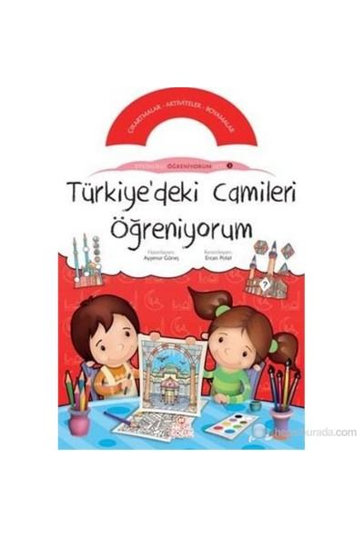 Türkiye'Deki Camileri Öğreniyorum - (Etkinlikli Öğreniyorum Seti'Nin 3. Kitabı)-Kolektif