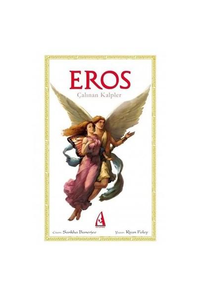 Arunas Yayınları Eros - Çalınan Kalpler Çizgi Roman-Ryan Foley