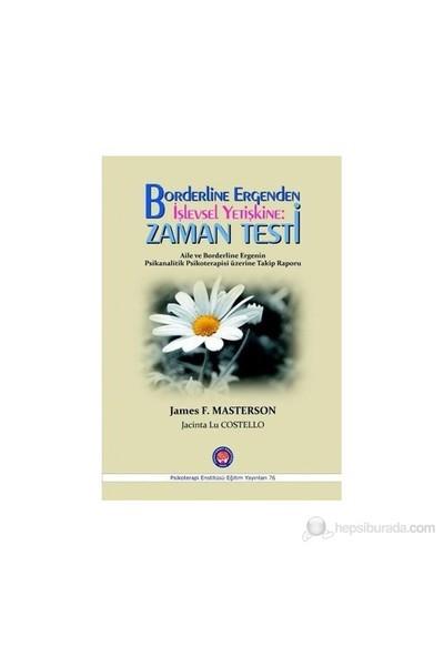 Borderline Ergenden İşlevsel Yetişkine: Zaman Testi-James F. Masterson