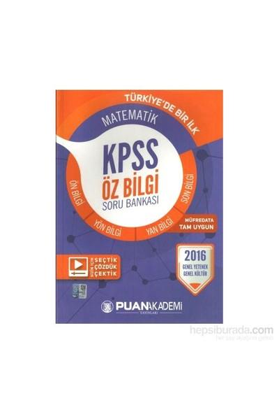 Puan Kpss 2016 Öz Bilgi Matematik Soru Bankası-Kolektif