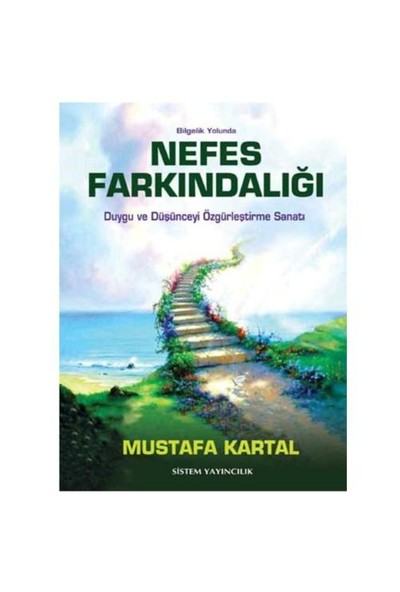 Nefes Farkındalığı-Mustafa Kartal