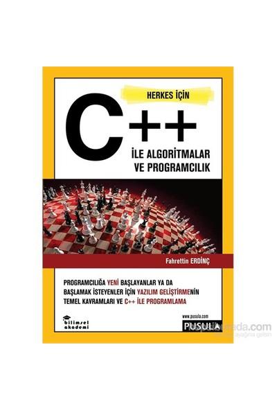 Herkes İçin C++ ile Algoritmalar ve Programcılık - Fahrettin Erdinç