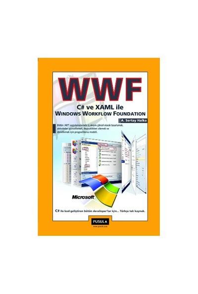 WWF - C# ve XAML ile Windows Workflow Foundation