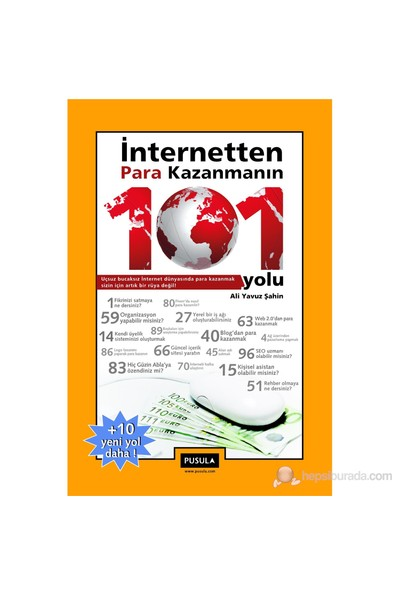 İnternetten Para Kazanmanın 101 Yolu - Ali Yavuz Şahin