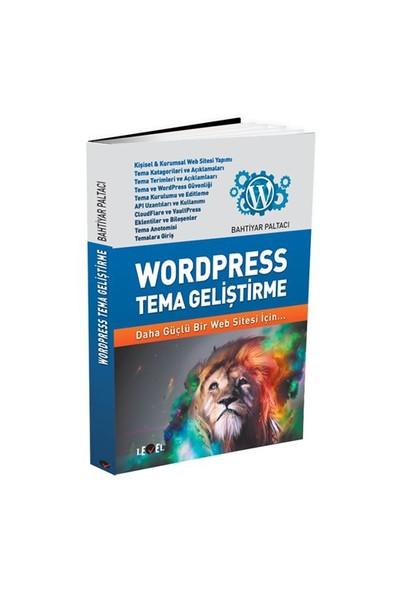Wordpress Tema Geliştirme - Bahtiyar Paltacı