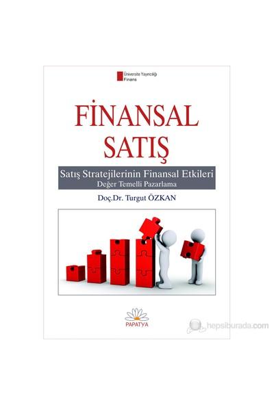 Finansal Satış - (Satış Stratejilerinin Finansal Etkileri)
