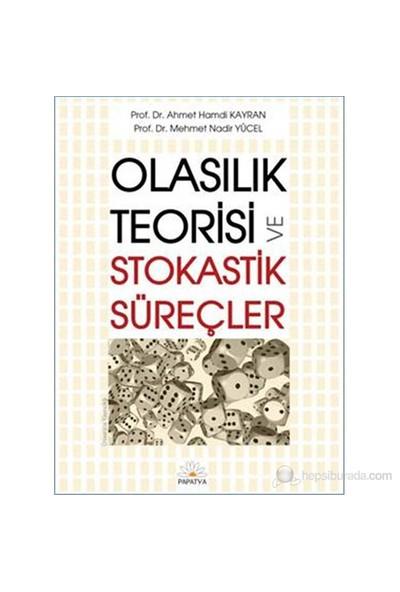Olasılık Teorisi ve Stokastik Süreçler - Ahmet Hamdi Kayran Mehmet Nadir Yücel
