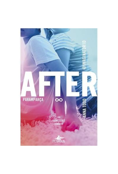 After: Paramparça - Anna Todd