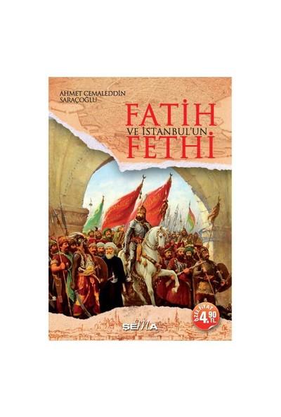 Fatih Ve İstanbul'Un Fethi-Ahmet Cemaleddin Saraçoğlu