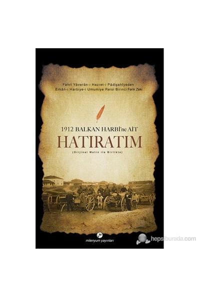 1912 Balkan Harbine Ait Hatıratım-Zeki Paşa
