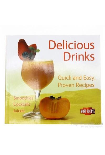 Delicious Drinks: Quick And Easy, Proven Recipes-Kolektif