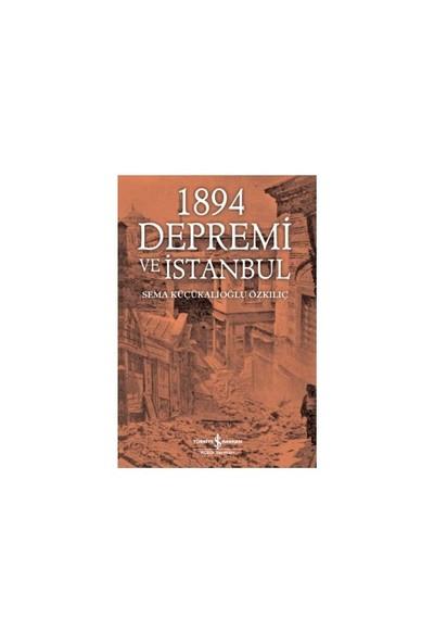 1894 Depremi Ve İstanbul-Sema Küçükalioğlu Özkılıç