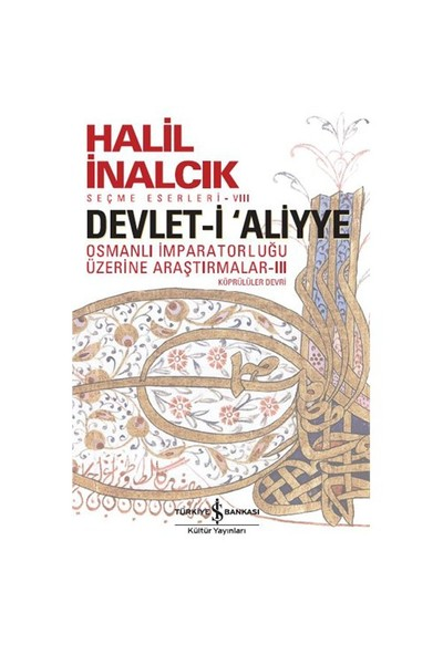 Devlet-İ Aliyye 3 - Halil İnalcık