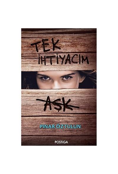 Tek İhtiyacım Aşk-Pınar Öztulun