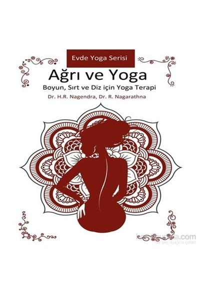 Ağrı ve Yoga – Boyun, Sırt ve Diz için Yoga Terapi