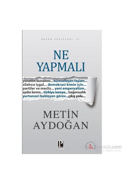 Ne Yapmalı-Metin Aydoğan